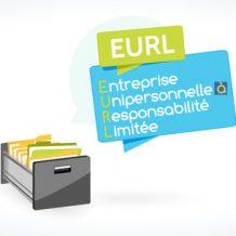Nos conseils pour créer une EURL!